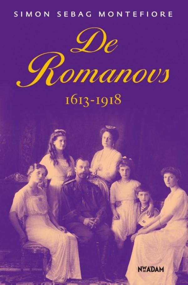De Romanovs - Simon Sebag Montefiore