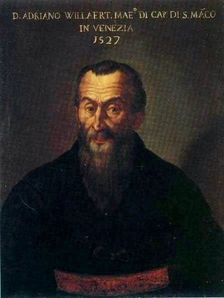 De Vlaamse componist Adriaan Willaert werd in 1527 benoemd tot kapelmeester van de San Marco-basiliek in Venetië