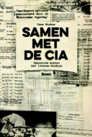 Samen met de CIA - Operaties achter het IJzeren Gordijn