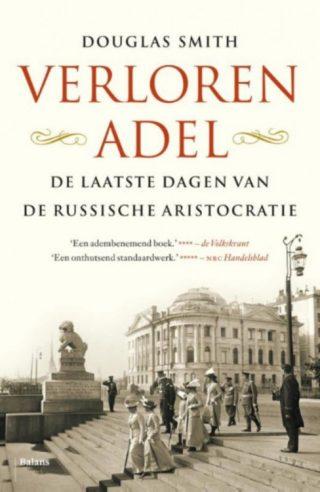 Verloren adel - De laatste dagen van de Russische aristocratie
