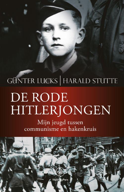 Het Ventje Dat Een Hitlerjongen Wilde Zijn