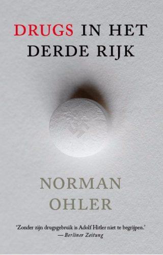 Drugs in het Derde Rijk - Norman Ohler