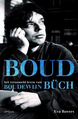 Boud - Het verzameld leven van Boudewijn Büch