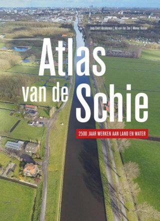 Atlas van de Schie - 2500 jaar werken aan land en water