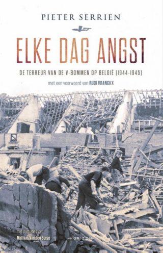 Elke dag angst - De terreur van de V-bommen op België (1944-1945)