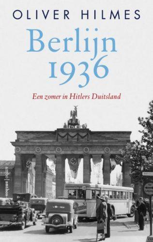 Berlijn 1936  Een zomer in Hitlers Duitsland