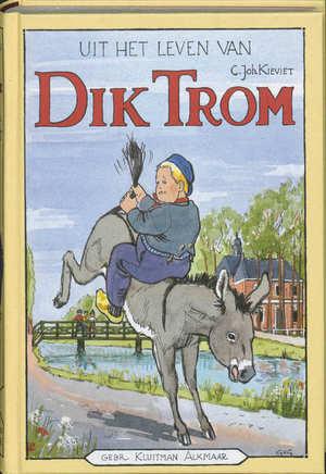 Uit het leven van Dik Trom - C. Joh. Kievit