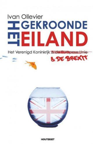 Het gekroonde eiland. Het Verenigd Koninkrijk en de brexit