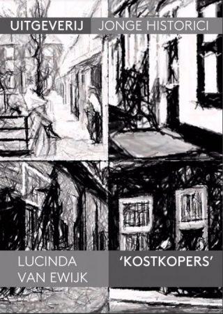 'Kostkopers' - Lucinda van Ewijk. Scriptie waar dit artikel op is gebaseerd.