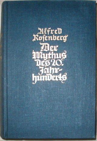 Der Mythus des 20. Jahrhunderts - Alfred Rosenberg, 1939