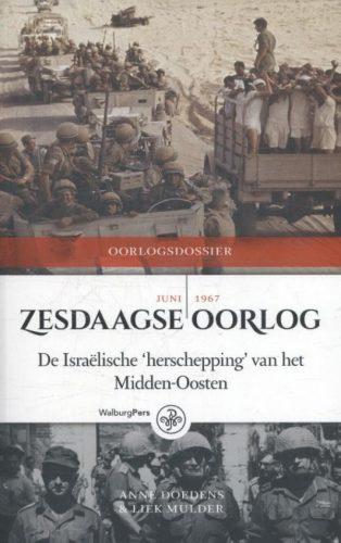 Zesdaagse Oorlog - De Israëlische 'herschepping' van het Midden-Oosten
