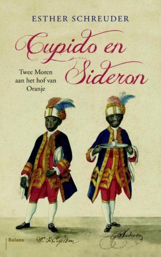 Sideron en Cupido. Twee Moren aan het hof van Oranje