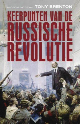Keerpunten van de Russische Revolutie