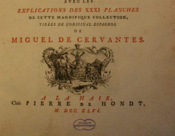 Miguel de Cervantes' Don Quichot, gedrukt door de Haagse boekverkoper Pieter de Hondt (Meermanno)