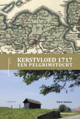 Kerstvloed 1717 - Een pelgrimstocht