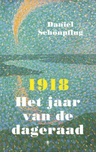1918 - Het jaar van de dageraad