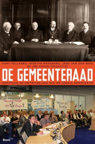De Gemeenteraad - Ontstaan en ontwikkeling van de lokale democratie