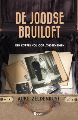 De Joodse bruiloft - Auke Zeldenrust (€ 20,00)