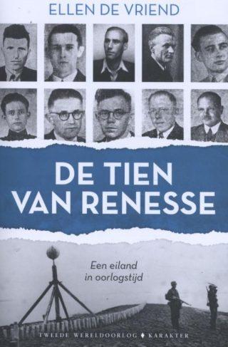 De tien van Renesse Een eiland in oorlogstijd