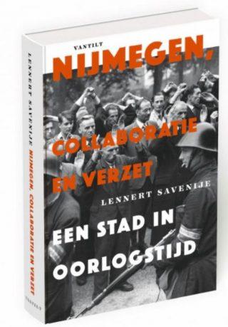 Nijmegen. Collaboratie en verzet