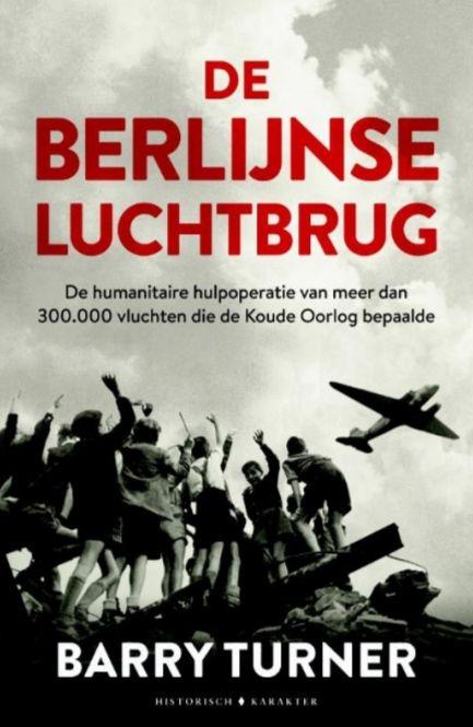 De Berlijnse luchtbrug - Barry Turner