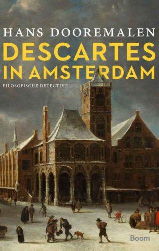 Descartes in Amsterdam - Hans Dooremalen