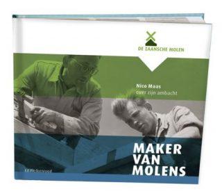 Het boek 'Maker van Molens' - Foto: De Zaansche Molen