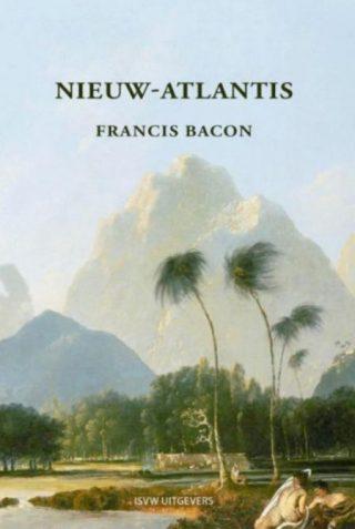 Nieuw-Atlantis - Francis Bacon