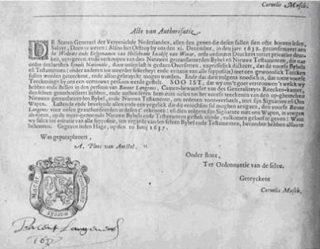 Cornelis Musch autoriseert de Statenvertaling sinds de eerste druk in 1637.