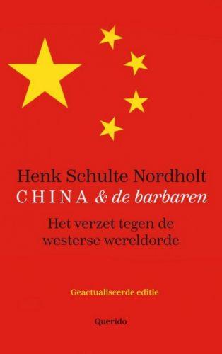 China en de barbaren Het verzet tegen de westerse wereldorde