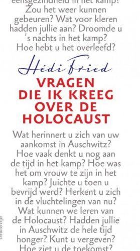 Vragen die ik kreeg over de Holocaust - Hédi Fried