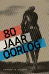 80 jaar oorlog - Gijs van der Ham / NTR