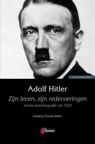 Adolf Hitler. Zijn leven, zijn redevoeringen