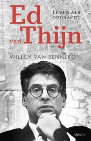 Ed van Thijn - Leven als opdracht