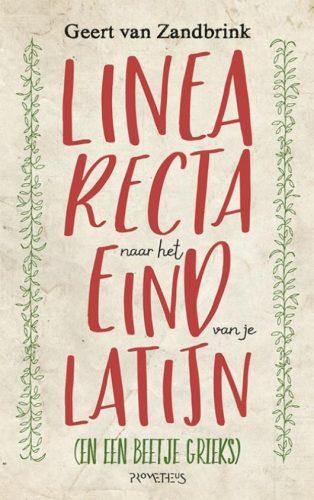 Linea recta naar het eind van je Latijn (En een beetje Grieks)