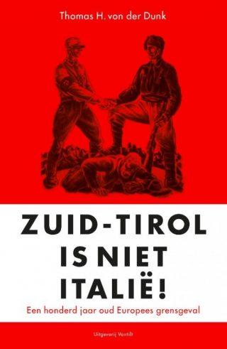 Zuid-Tirol is geen Italië - Thomas von der Dunk