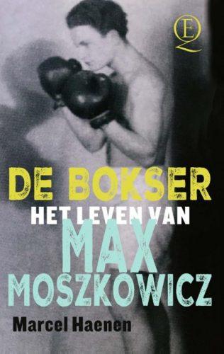 De bokser. Het leven van Max Moszkowicz