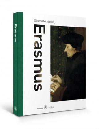 Erasmus Zijn wereld en zijn werk