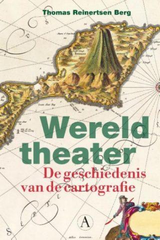 Wereldtheater - De geschiedenis van de cartografie