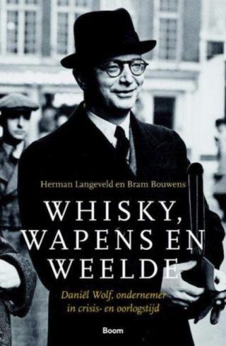Whisky, wapens en weelde - Herman Langeveld en Bram Bouwens