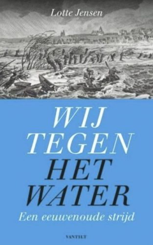 Wij tegen het water - Lotte Jensen