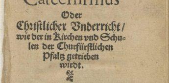 Heidelbergse Catechismus – Ontstaan en geschiedenis