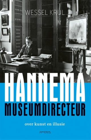 Hannema: museumdirecteur - Wessel Krul
