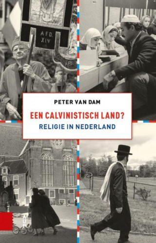 Een calvinistisch land? - Peter van Dam