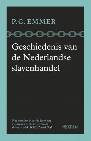 Geschiedenis van de Nederlandse slavenhandel - Piet Emmer (€ 22.99)