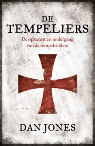De Tempeliers De opkomst en ondergang van de tempelridders