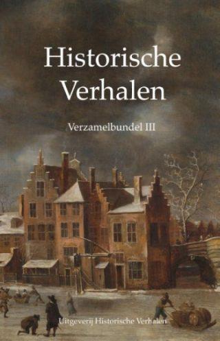 Historische Verhalen Verzamelbundel III