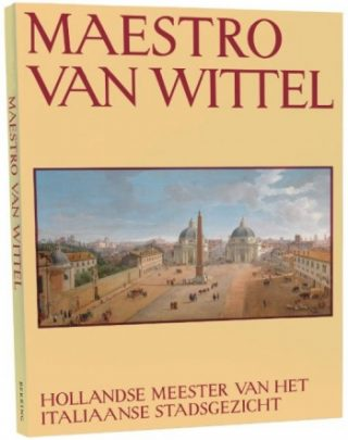 Hollandse meester, Maestro van Wittel
