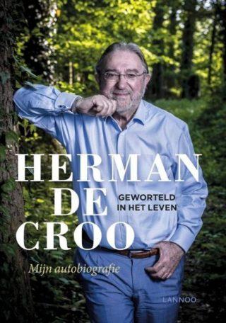 Geworteld in het leven – Herman De Croo