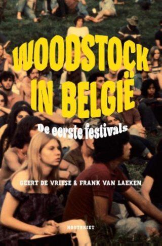 Woodstock in België De eerste festivals